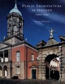 Public Architecture in Ireland, 1680-1760