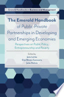 The Emerald Handbook of Public Private Partnerships in Developing and Emerging Economies