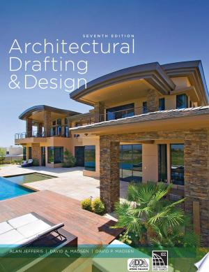 Architectural Drafting and Design - ISBN:9781285165738