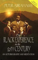 The Black Experience In The 20th Century