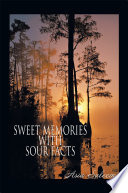 SWEET MEMORIES WITH SOUR FACTS : things, those take place around us...