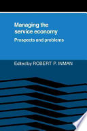 Managing The Service Economy Prospects And Problems