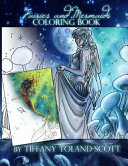 Fairies and Mermaids Coloring Book
