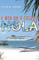 Four Men On A Cruise Hola