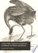 Young Folks   pictures and Stories of Animals  for Home and School  Birds   QL676 T32  Book PDF
