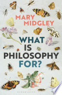 What Is Philosophy For