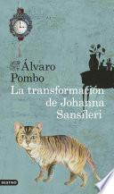 La transformaci  n de Johanna Sans  leri