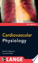 Cardiovascular Physiology  Seventh Edition