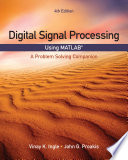 Digital Signal Processing Using MATLAB  A Problem Solving Companion
