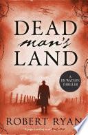 Dead Man's Land by Robert Ryan