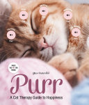Purr : this meditative guide that uses feline behavior as...
