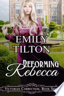 Reforming Rebecca