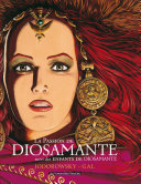 La passion de Diosamante