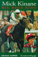 Mick Kinane   Big Race King