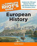 The Complete Idiot s Guide to European History