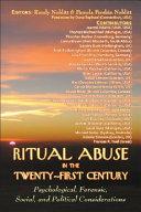 Ritual Abuse in the Twenty First Century