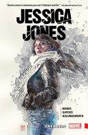 Jessica Jones Vol. 1: Uncaged! Book Cover