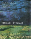 Vincent by Himself Gogh Vividly Conveys The Intelligence And