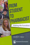 From Student to Pharmacist