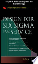 Design for Six Sigma for Service  Chapter 8   Brand Development and Brand Strategy