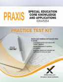 Praxis Special Education Core Knowledge and Applications 0354 5354 Practice Test Kit