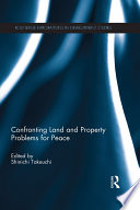 Confronting Land And Property Problems For Peace