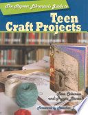 The Hipster Librarian s Guide to Teen Craft Projects