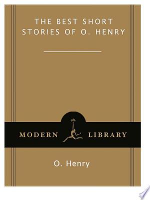 The Best Short Stories of O. Henry - ISBN:9780307758651