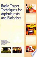 Radio Tracer Techniques for Agriculturists and Biologists