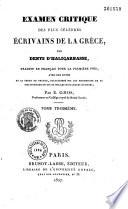 Examen critique des plus célèbres écrivains de la Grèce