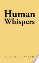 Human Whispers