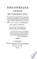 illustration du livre Bibliothèque choise des classiques latins, consideérés sous le rapport historique, analytique, philologique et bibliographique