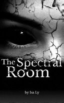 The Spectral Room