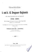 Geschichte des K. und K. 12. dragoner-regiments seit seiner errichtung bis zur gegenwart, 1798-1890