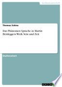 Das Ph  nomen Sprache in Martin Heideggers Werk Sein und Zeit