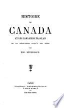 Histoire du Canada et des Canadiens français de la découverte jusqu'à nos jours