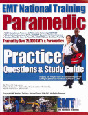 EMT National Training Paramedic Practice Questions and Study Guide