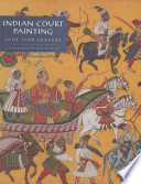 Indian Court Painting  16th 19th Century