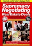 Supremacy Negotiating Real Estate Deals