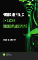 Fundamentals of Laser Micromachining