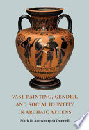 Vase Painting  Gender  and Social Identity in Archaic Athens