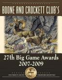 Boone and Crockett Club's 27th Big Game Awards, 2007-2009