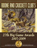 Boone and Crockett Club's 27th Big Game Awards, 2007-2009
