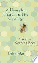 A Honeybee Heart Has Five Openings Book PDF