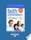 Faith Conversations for Families  Homelight   Large Print 16pt