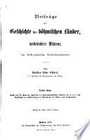 Beiträge zur Geschichte der böhmischen Länder, insbesondere Mährens, im siebzehnten Jahrhunderte
