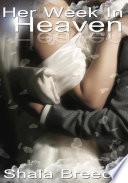 Her Week In Heaven   Black Erotica