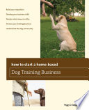 How to Start a Home based Dog Training Business