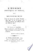 illustration du livre L'Homme Physique et Moral, ou recherches sur les moyens de rendre l'homme plus sage, et de le garantir des diverses maladies qui l'affligent dans ses différens âges