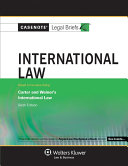Casenote Legal Briefs for International Law, Keyed to Carter and Weiner